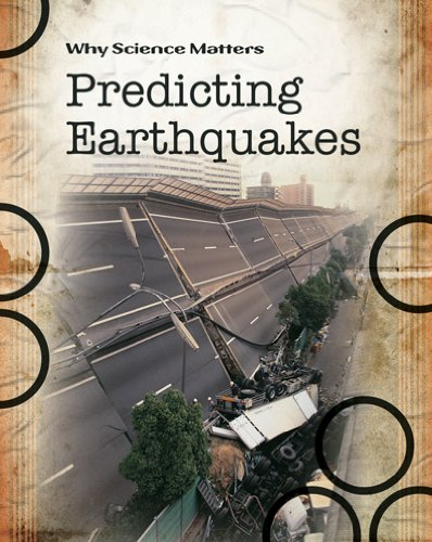 9780431040561: Predicting Earthquakes (Why Science Matters)