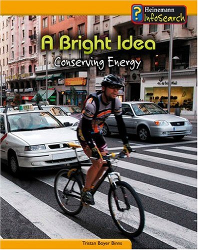 9780431041759: A Bright Idea: Conserving Energy (You Can Save the Planet)