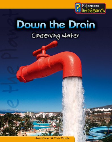 9780431041766: Down the Drain: Conserving Water (You Can Save the Planet)