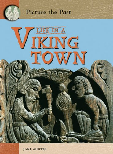 9780431043029: Life in a Viking Town (Picture the Past)