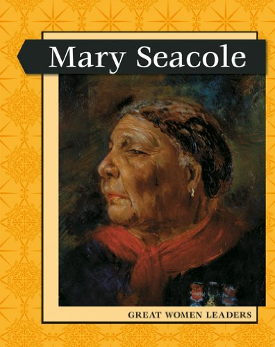 Mary Seacole (Levelled Biographies: Great Women Leaders) (0431044929) by Williams, Brian