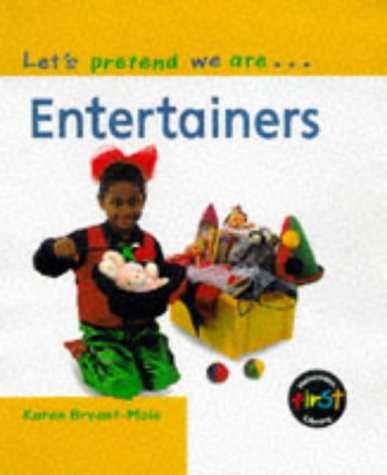 9780431046501: Let's Pretend We Are: Entertainers (Paperback)