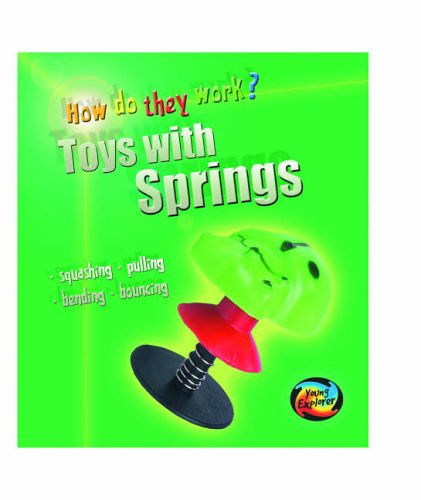 9780431049687: Toys With Springs (Young Explorer: How Do They Work?)