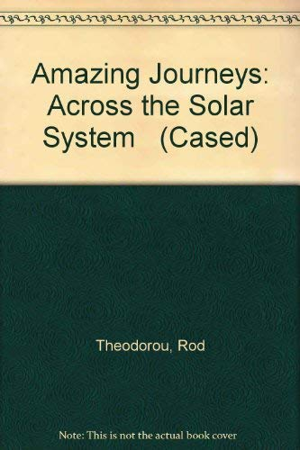 9780431055633: Amazing Journeys: Across the Solar System (Cased)