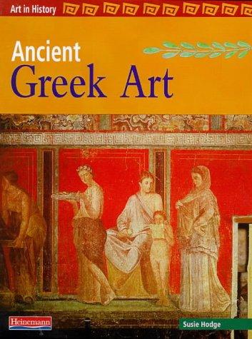 9780431056067: Art in History: Ancient Greek Art Paperback