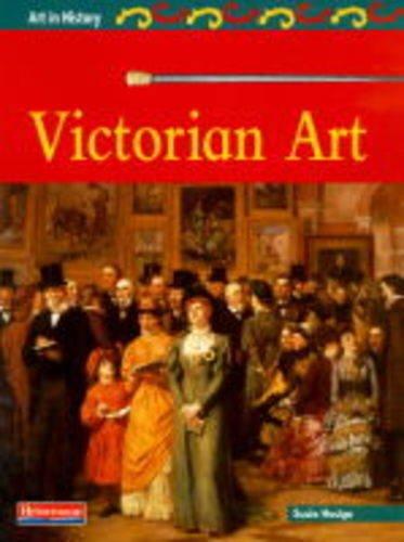 9780431056241: Art in History: Victorian Art Hardback