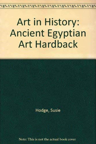 9780431056265: Ancient Egyptian Art (Art in History)