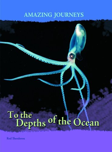 9780431056517: To the Depths of the Ocean (Amazing Journeys) (Amazing Journeys)