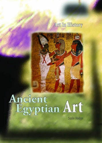 9780431056692: Ancient Egyptian Art (Art in History) (Art in History)