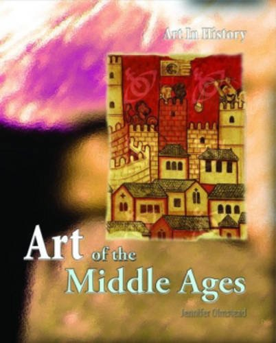 9780431056722: Art of the Middle Ages (Art in History) (Art in History)