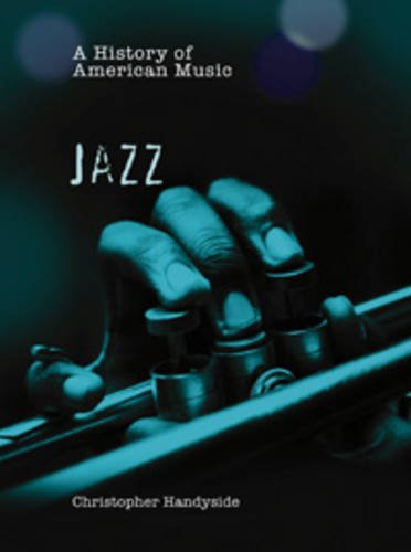 9780431056814: A History of Jazz (History of American Music) (History of American Music)