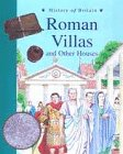9780431057101: History Of Britain Topic Books: Roman Villas & Great Houses Paperback