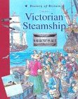 9780431057118: History of Britain Topic Books: Life on a Victorian Steamship Paperback