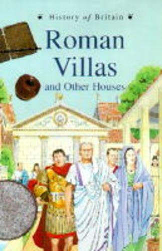 9780431057149: History Of Britain Topic Books: Roman Villas & Great Houses Paperback