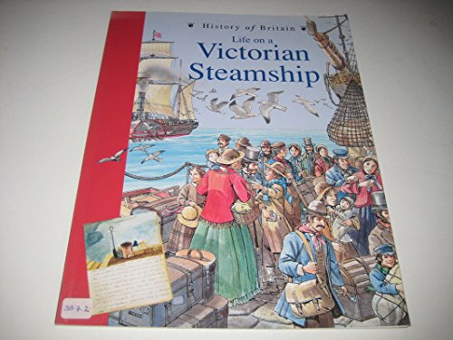 9780431057156: History of Britain Topic Books: Life on a Victorian Steamship Paperback
