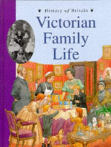 9780431057217: History of Britain Topic Books: Victorian Family Life (Paperback)