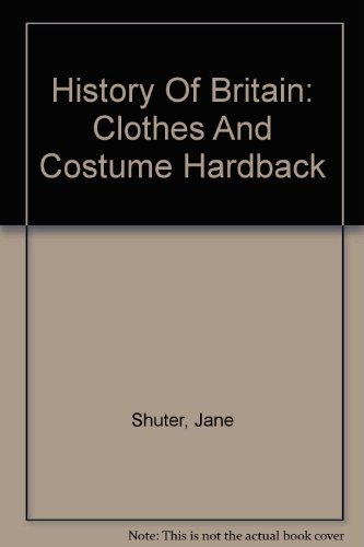 9780431057248: Clothes And Costume (History of Britain)