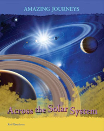 9780431057651: Across the Solar System (Amazing Journeys)