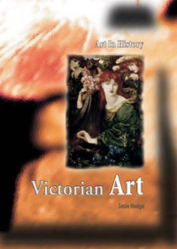 9780431058085: Victorian Art (Art in History)