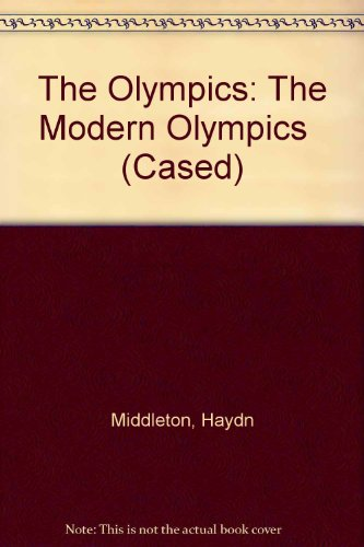 9780431059198: The Olympics: The Modern Olympics (Cased)