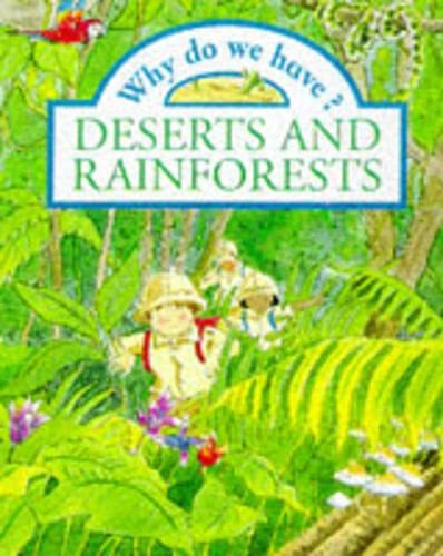 Why Do We Have Deserts & Rainforests?: Llewelyn, Claire