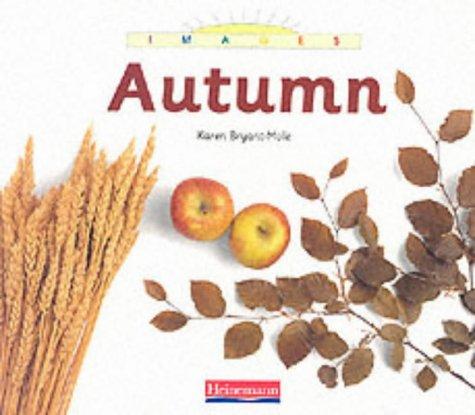 Images: Autumn Paperback: Karen Bryant-Mole