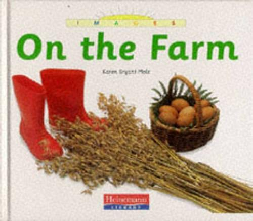 9780431063188: Images: On The Farm (Cased)