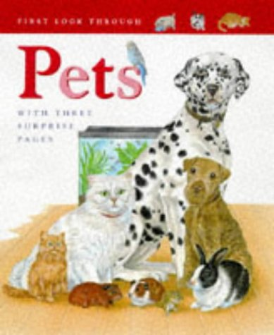 Pets (First Look Through): Claire Llewellyn, Angela Royston