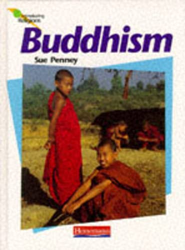 Introducing Religions: Buddhism (Cased): Penney, Sue