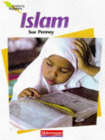 Islam (Introducing Religions): Penney, Sue