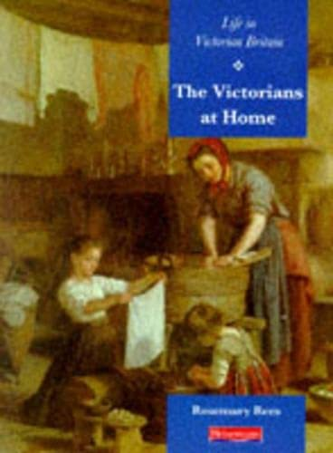 9780431066813: History Topic Pack: Life in Victorian Britain: The Victorians At Home (Paperback) (EXPLORE HISTORY)