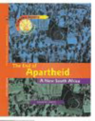 9780431069197: The End of Apartheid (Turning Points in History)
