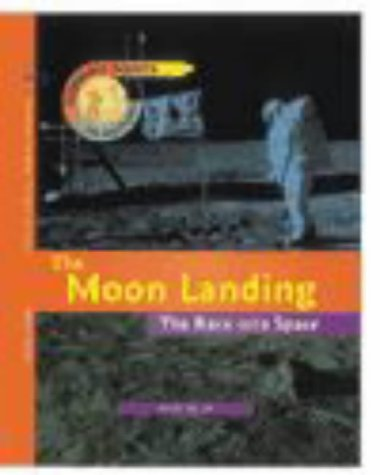 9780431069203: Turning Points in History: The Moon Landing - The Race into Space (Cased)