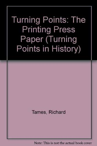 9780431069289: Turning Points: The Printing Press Paper (Turning Points in History)