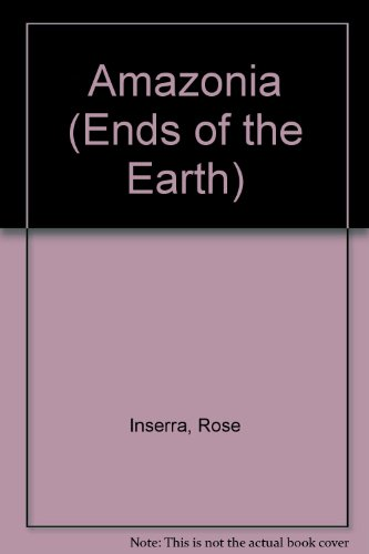 Amazonia (Ends of the Earth): Susan Powell; Rose