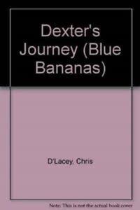 9780431069838: Dexter's Journey (Blue Bananas)