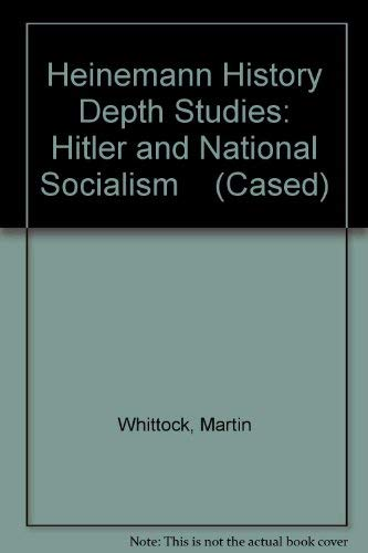 9780431070728: Hitler & National Socialism (Heinemann History Depth Studies)