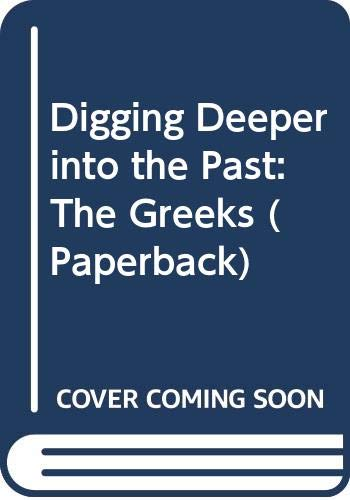 Digging Deeper into the Past: The Greeks: James, John