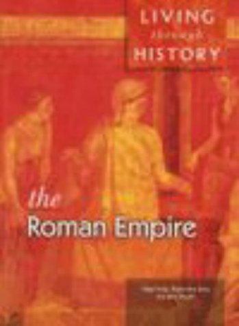 9780431071930: Living Through History: The Roman Empire (Paperback)