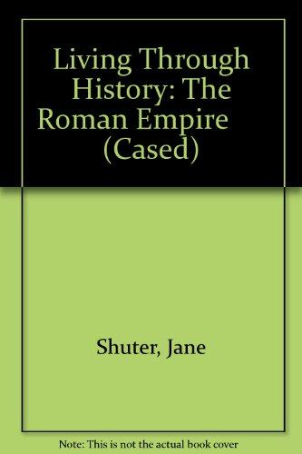 9780431071954: The Roman Empire (Living Through History)