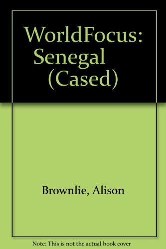 9780431072487: WorldFocus: Senegal (Paperback)