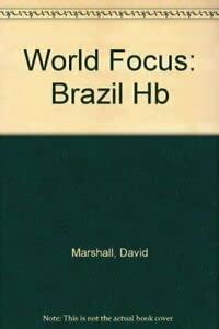 WorldFocus: Brazil (Cased) (0431072531) by David Marshall