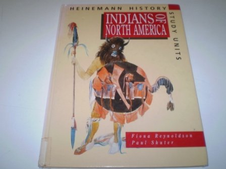 9780431073446: Heinemann History Study Units: The Indians of North America (Cased)