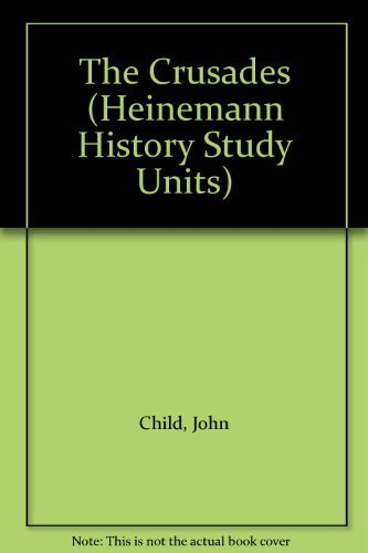 9780431073507: The Crusades (Heinemann History Study Units)