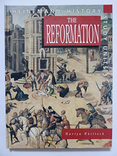 9780431073538: Heinemann History Study Units: The Reformation (Cased)