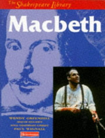 """Macbeth"""" (Shakespeare Library): Wendy Greenhill, Paul"""
