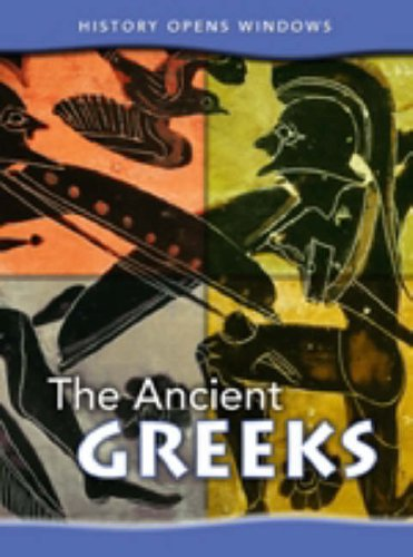 9780431076829: The Ancient Greeks (History Opens Windows)