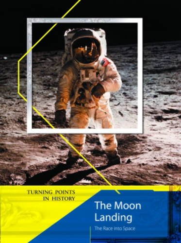 9780431077130: Turning Points in History: The Moon Landing 2nd Edition HB