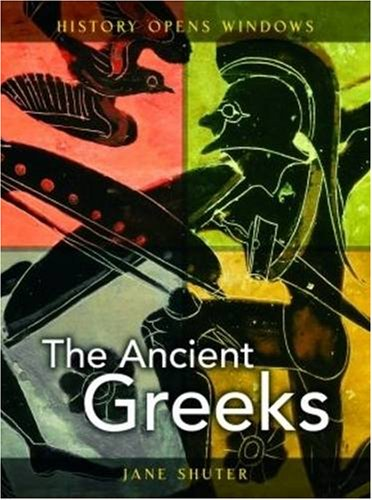 9780431077390: The Ancient Greeks (History Opens Windows) by Ja
