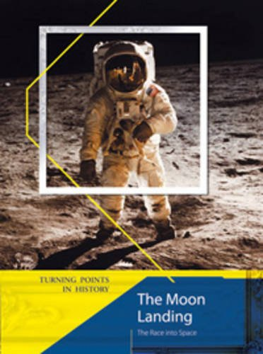 9780431077772: The Moon Landing (Turning Points in History)